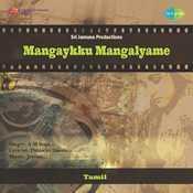Mangaykku Mangalyame Songs
