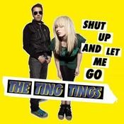 Shut Up And Let Me Go Songs