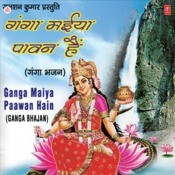 Ganga Maiya Paawan Hai Songs