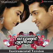 Vaaranam Aayiram (Original Motion Picture Soundtrack) (Instrumental Version) Songs