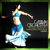 The Exotic Excitement Of Enticing Belly Dance Music (Digitally Remastered) Songs