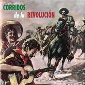 Corridos De La Revolucin Songs