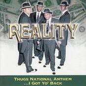 Thugs National Anthem...I Got Yo' Back Songs