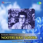 Noottrukku Nooru Songs