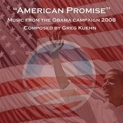 American Promise - Music from the Obama Campaign 2008 Songs