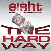 The Hard Way Songs
