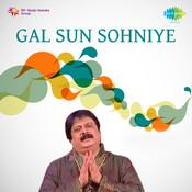Gal Sun Sohniye Songs