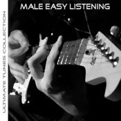 Ultimate Tunes Collection Easy Listening Males Songs