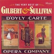 The Very Best Of Gilbert And Sullivan: Music From The Gondoliers, The Pirates Of Penzance, The Mikado, The Yeomen Of The Guard, Iolanthe... Songs