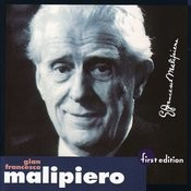 Malipiero: Fantasies Of Every Day, Concerto No. 3 For Piano And Orchestra, Nocturne Of Songs And Dances Songs