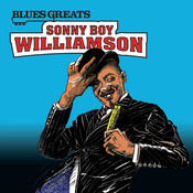 Blues Greats: Sonny Boy Williamson Songs