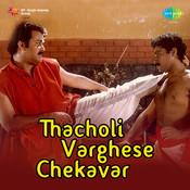 Thacholi Vergheese Chekavar Songs