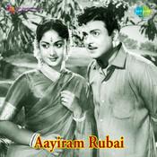 Aayiram Rupai Songs