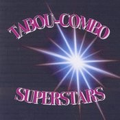 Tabou-Combo Superstars Songs