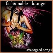 Fashionable Lounge Songs