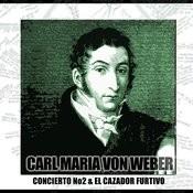 Concierto Para Clarinete Y Orquesta N2 Y El Cazador Furtivo Songs