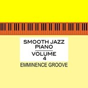 Smooth Jazz Piano Vol. 4 Songs