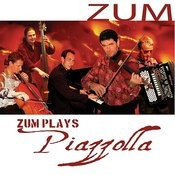 Zum Plays Piazzolla Songs