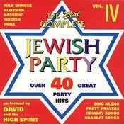 The Complete Jewish Party Collection Vol. IV Songs