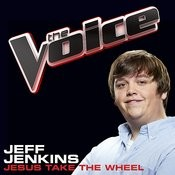 Jesus Take The Wheel (The Voice Performance) Songs