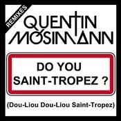 Do You Saint-Tropez ? (Dou-Liou Dou-Liou Saint-Tropez) Songs