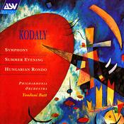 Kodaly: Symphony; Summer Evening; Hungarian Rondo Songs