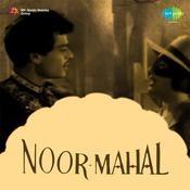Noor Mahal Songs