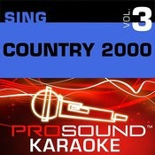 Sing Country 2000 V.3 (Karaoke Performance Tracks) Songs