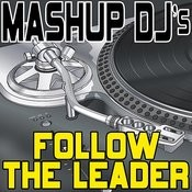 Follow The Leader (Original Radio Mix) [Re-Mix Tool] Song