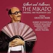 The Mikado (Original 1960 Television Cast) Songs