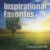 Inspirational Favorites - A Spiritual Collection Songs