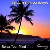 Relax Your Mind Songs