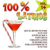 100% Latinos Vol.14 Songs
