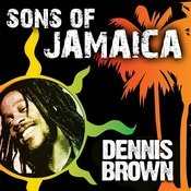 Sons Of Jamaica - Dennis Brown Songs