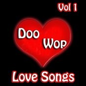 Doo Wop Love Songs Vol 1 Songs