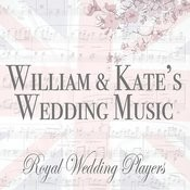 William & Kate's Wedding Music Songs