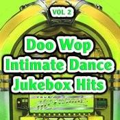 Doo Wop Intimate Dance Jukebox Hits Vol 2 Songs