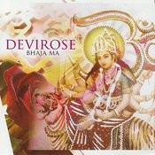 Bhaja Ma Songs