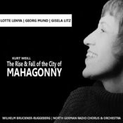 Weill: The Rise And Fall Of The City Of Mahagonny Songs