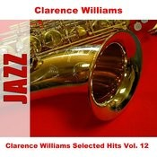 Clarence Williams Selected Hits Vol. 12 Songs