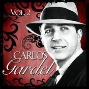 Carlos Gardel. Vol. 2 Songs