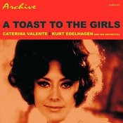 A Toast To The Girls Songs