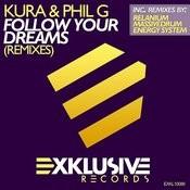Follow Your Dreams (Remixes) Songs