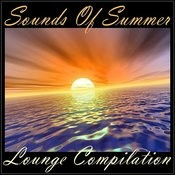 Sounds Of Summer - Lounge Compilation Songs