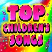 Top Children's Songs Songs