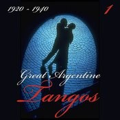 Great Argentine Tangos (1920 - 1940), Vol. 1 Songs