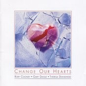 Change Our Hearts Songs