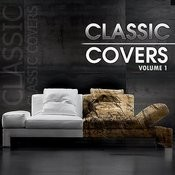 Classic Covers Vol 1 Songs
