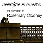 Nostalgic Memories-The Very Best Of Rosemary Clooney-Vol. 85 Songs