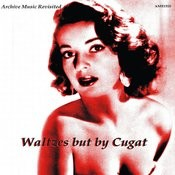 Waltzes, But By Cugat Songs